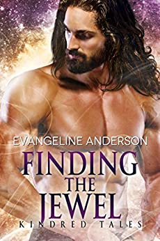 Finding the Jewel: A Kindred Tales PLUS Novel (Brides of the KIndred) by [Anderson, Evangeline]