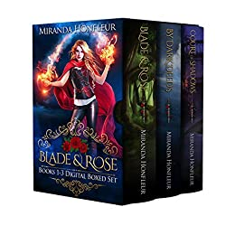 Blade and Rose: Books 1-3 Digital Boxed Set: Blade & Rose, By Dark Deeds, & Court of Shadows by [Honfleur, Miranda]