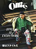 NORTH FACE Ollie(オーリー) 2018年 04 月号 [雑誌] (服はスタイルだ STYLE IS EVERYTHING)