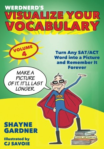 Download Visualize Your Vocabulary: Turn Any Sat/Act Word into a Picture and Remember It Forever 1982050934