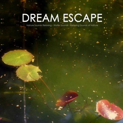 Dream Escape (自然, 夢工場)