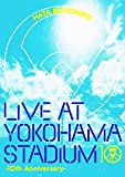 LIVE AT YOKOHAMA STADIUM -10th Anniversary-[Blu-ray]    (ユニバーサルミュージック)