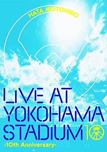 LIVE AT YOKOHAMA STADIUM -10th Anniversary-[Blu-ray]