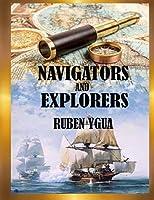 NAVIGATORS AND EXPLORERS