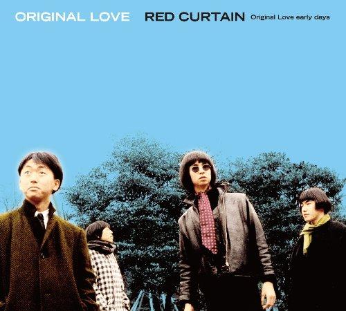 RED CURTAIN ~Original Love early days~(レッドカーテン ~オリジナルラブ アーリーデイズ~))の詳細を見る
