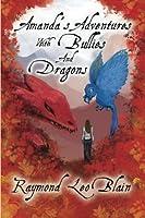 Amanda's Adventures With Bullies & Dragons