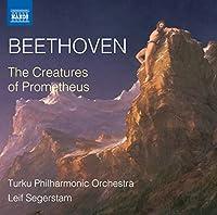 ベートーヴェン:劇音楽「プロメテウスの創造物」
