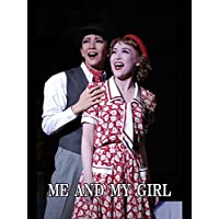 ME AND MY GIRL('08年月組・宝塚) 月組 宝塚大劇場