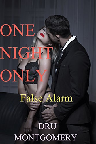 One Night Only: False Alarm (The One Night Only Series Book 1) (English Edition)