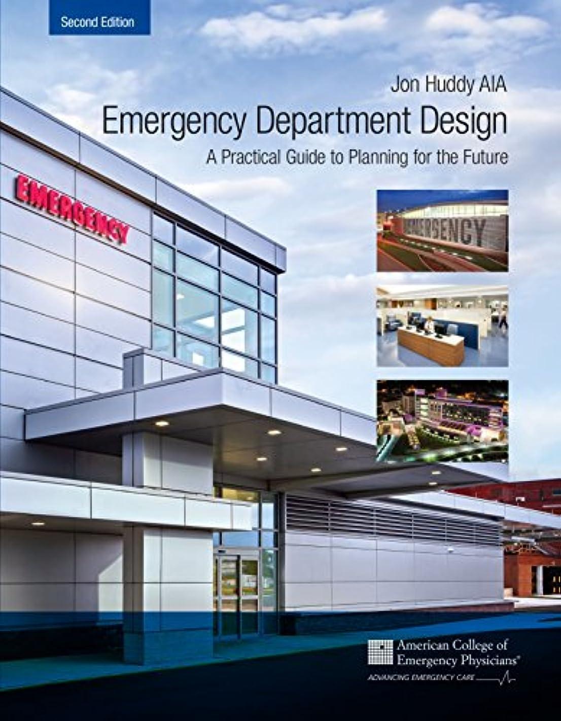 論理的に吸い込むマイルドEmergency Department Design: Maximizing Emergency Medical Facility Productivity and Patient Work-Through with Interior Design, Hospital Planning and 27 ... Case Studies, 2nd Edition (English Edition)