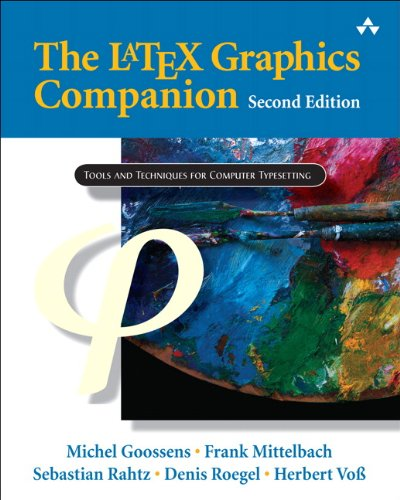 Download LaTeX Graphics Companion, The (Tools and Techniques for Computer Typesetting) 0321508920