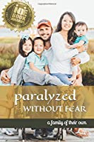 Paralyzed Without Fear: A Family of Their Own