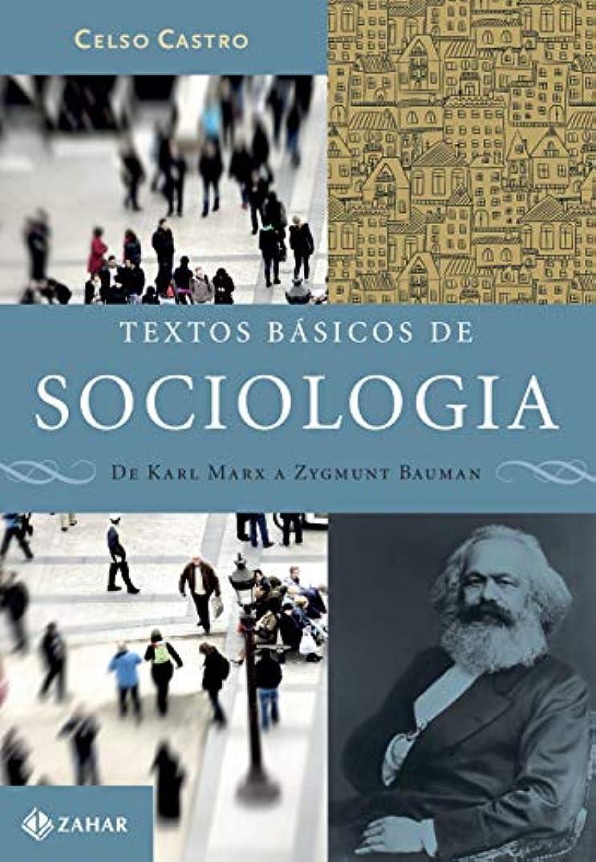 やりがいのあるまだズームTextos Básicos De Sociologia. De Karl Marx A Zygmunt Bauman (Em Portuguese do Brasil)