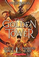 The Golden Tower (Magisterium)