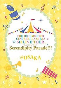【Amazon.co.jp限定】THE IDOLM@STER CINDERELLA GIRLS 5thLIVE TOUR Serendipity Parade!!!@OSAKA(宮城、石川、大阪公演 連動購入特典:LPサイズディスク収納ケース 引換シリアルコード付) [Blu-ray]