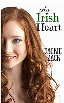 An Irish Heart by [Zack, Jackie]