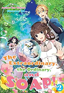 The Extraordinary, the Ordinary, and SOAP! Volume 2 (English Edition)