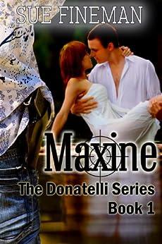 Maxine (Donatelli Family Series Book 1) by [Fineman, Sue]