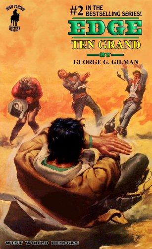 Edge: Ten Grand (Edge series Book 2) (English Edition)