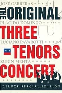 『オリジナル3大テノール・コンサート』 カレーラス、ドミンゴ、パヴァロッティ、メータ&ローマ歌劇場管