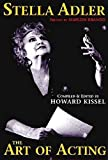 Stella Adler: The Art of Acting (Applause Acting Series)