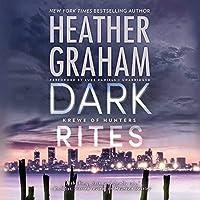Dark Rites (Krewe of Hunters series Book 22)【洋書】 [並行輸入品]