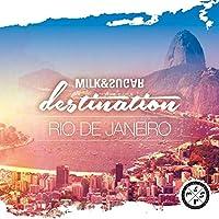 DESTINATION: RIO DE JA