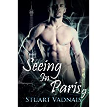 Seeing in Paris 9 (A Short Gay Paranormal Erotica)