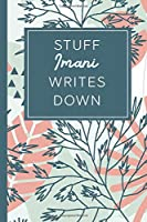 Stuff Imani Writes Down: Personalized Journal / Notebook (6 x 9 inch) STUNNING Tropical Teal and Blush Pink Pattern
