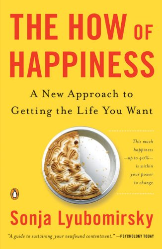 The How of Happiness: A New Approach to Getting the Life You Wantの詳細を見る