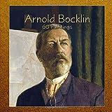 Arnold Bocklin: 60 Paintings (Masterpieces)