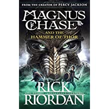 Magnus Chase and the Hammer of Thor: Magnus Chase (Book 2)