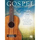 Gospel Hymns for Ukulele