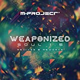 Weaponized Soul 1.5 - Remixes & Reworks