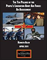 The Ten Pillars of the People's Liberation Army Air Force: An Assessment