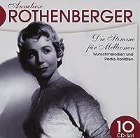 ANNELIESE ROTHENBERGER/ DIE STIMME FUR MILLIONEN
