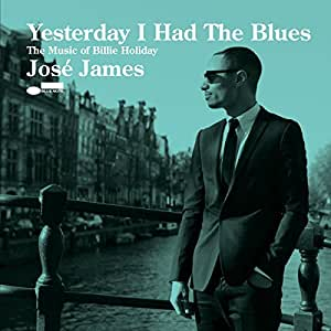 Yesterday I Had the Blues: the