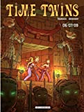 Time Twins - tome 3 - 06/07/09 (French Edition)