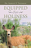 Equipped for Holiness