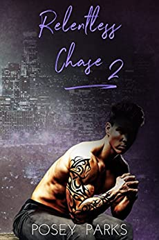 Relentless Chase: (Book 2) by [Parks, Posey, Parks, Shantee]