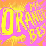 MR.ORANGE BEST(DVD付)/