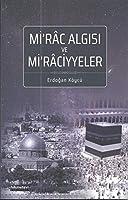 Mirâc Algisi Ve Mirâciyyeler