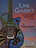 LINE GAMES: An In-Depth Study of Single-Note Lines for Guitar by Randy Vincent(2012-11-05) 画像