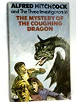Mystery of the Coughing Dragon (Alfred Hitchcock Books)