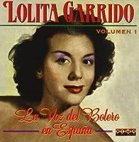 Voz Del Bolero En Espana by Lolita Garrido (2009-12-01)
