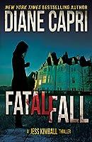 Fatal Fall: A Jess Kimball Thriller