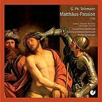 Telemann: St. Matthew Passion, Twv 5:31, 'Matthew Lasst Uns Mit Ernst Betrachten' by Darmstadt Philharmonic Orchestra (2009-03-01)