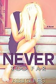 Never Too Far (Tempting Too Far Novel)