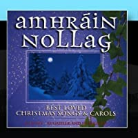 Best Loved Christmas Songs And Carols Cd 1 by Amhrain Nollag