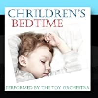 Children's Bedtime by Performed By The Toy Orchestra